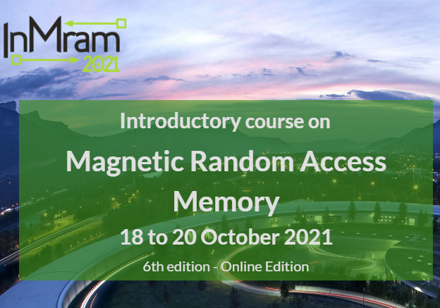 Introductory Course on Magnetic Random Access Memory (InMRAM 2021)